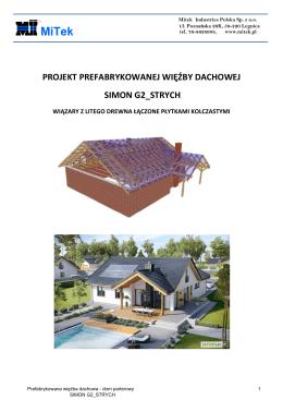 Simon G2 - projekt prefabrykowanej więźby dachowej