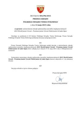 Decyzja Prezesa Zarządu PZTS nr 004/PR/2015 z dnia 13 maja