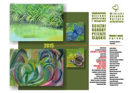 ścieżki, ogrody, pejzaże śląskie 2015, otwarcie wystawy malarstwa i