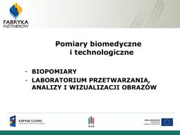 Biopomiary. Laboratorium przetwarzania, analizy i wizualizacji