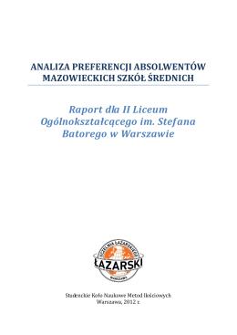 Raport dla II Liceum Ogólnokształcącego im. Stefana Batorego w