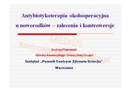 prof. dr hab. n. med. Andrzej Piotrowski