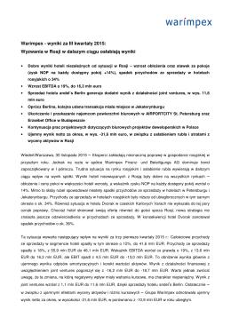 Warimpex - wyniki za III kwartały 2015: Wyzwania w Rosji w dalszym