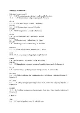 Plan zajęć na 19.09.2015 Rejestratorka medyczna II 9.35 – 11.05