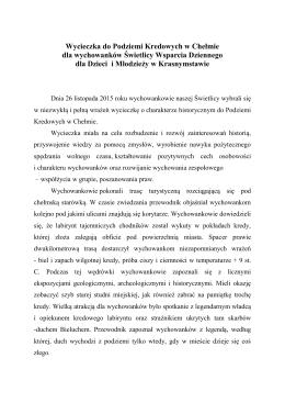"""""""Wycieczka do Podziemi Kredowych w Chełmie zorganizowanej"""