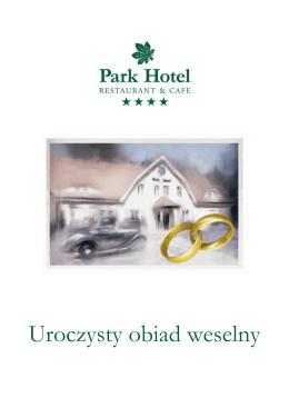 Przyjęcie okolicznościowe w Park Hotel