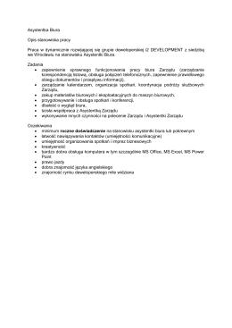 Asystentka Biura Opis stanowiska pracy Praca w dynamicznie