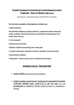 """Projekt kampanii komunikacji marketingowej marki """"Lajkonik. Hous"""