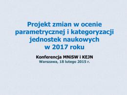Projekt zmian w ocenie parametrycznej i kategoryzacji jednostek