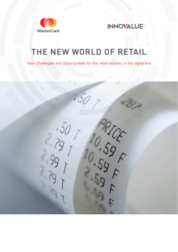 THE NEW WORLD OF RETAIL