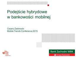 Podejście hybrydowe w bankowości mobilnej