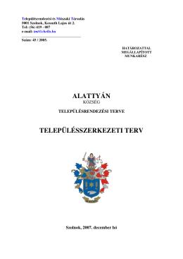 Szerkezeti terv - Alattyán Község Önkormányzata
