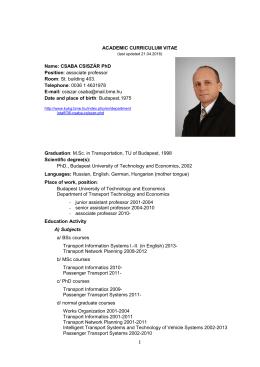 ACADEMIC CURRICULUM VITAE Name: CSABA CSISZÁR PhD