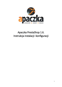 Apaczka PrestaShop 1.6. Instrukcja instalacji i konfiguracji