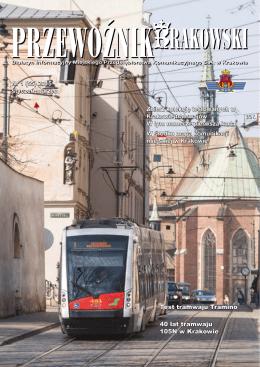 Nr 1 (55) 2015 styczeń-marzec Test tramwaju Tramino 40 lat