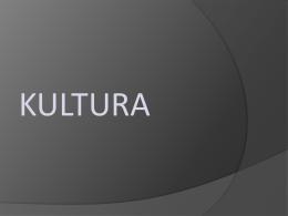 Więcej o Kultura – prezentacja Tomasza
