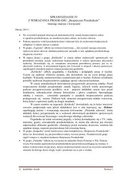 """SPRAWOZDANIE IV Z WDRAŻANIA PROGRAMU """"Bezpieczne"""