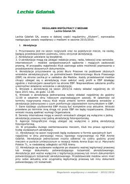 REGULAMIN WSPÓŁPRACY Z MEDIAMI Lechia Gdańsk SA Lechia