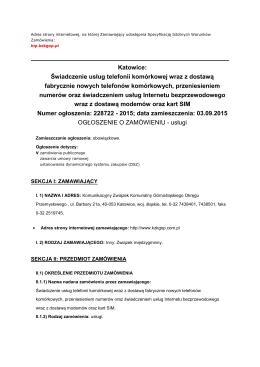 Katowice: Świadczenie usług telefonii komórkowej wraz z dostawą