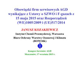 Nowa ustawa o F-gazach - Janusz Kozakiewicz