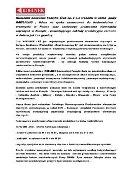 KOELNER Łańcucka Fabryka Śrub sp. z o.o wchodzi w skład grupy