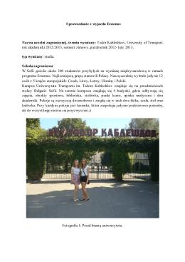 Sprawozdanie z wyjazdu Erasmus Nazwa uczelni zagranicznej
