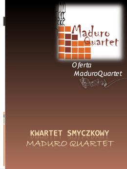 Kwartet Smyczkowy MADURO QUARTET