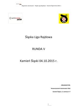 Śląska Liga Rajdowa RUNDA V Kamień Śląski 04.10.2015 r.
