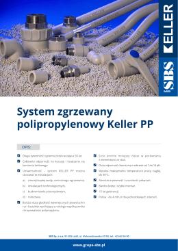 System zgrzewany polipropylenowy Keller PP