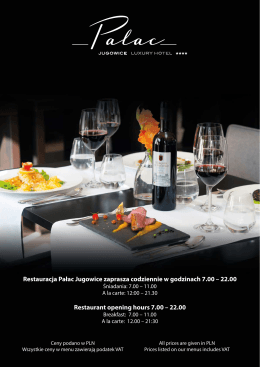 Restauracja Pałac Jugowice zaprasza codziennie w godzinach 7.00