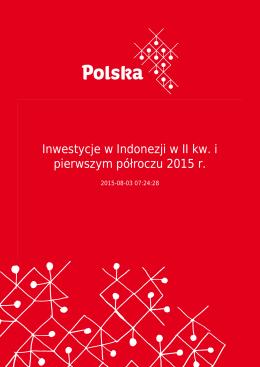Inwestycje w Indonezji w II kw. i pierwszym półroczu 2015 r.