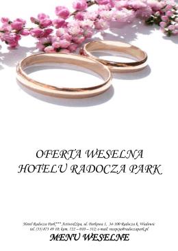 OFERTA WESELNA HOTELU RADOCZA PARK