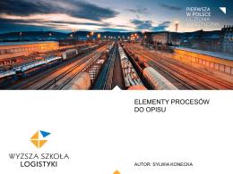 ELEMENTY PROCESÓW DO OPISU - WSL