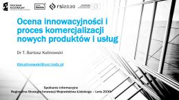 Ocena innowacyjności i proces komercjalizacji nowych produktów i
