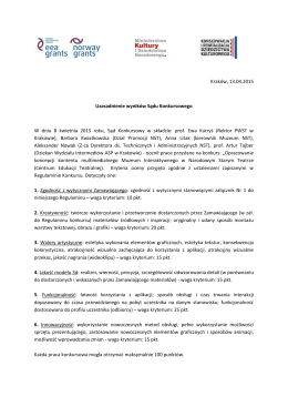 Kraków, 13.04.2015 Uzasadnienie wyników Sądu Konkursowego W