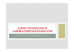 ZAPISY TECHNICZNE W LABORATORIUM BADAWCZYM