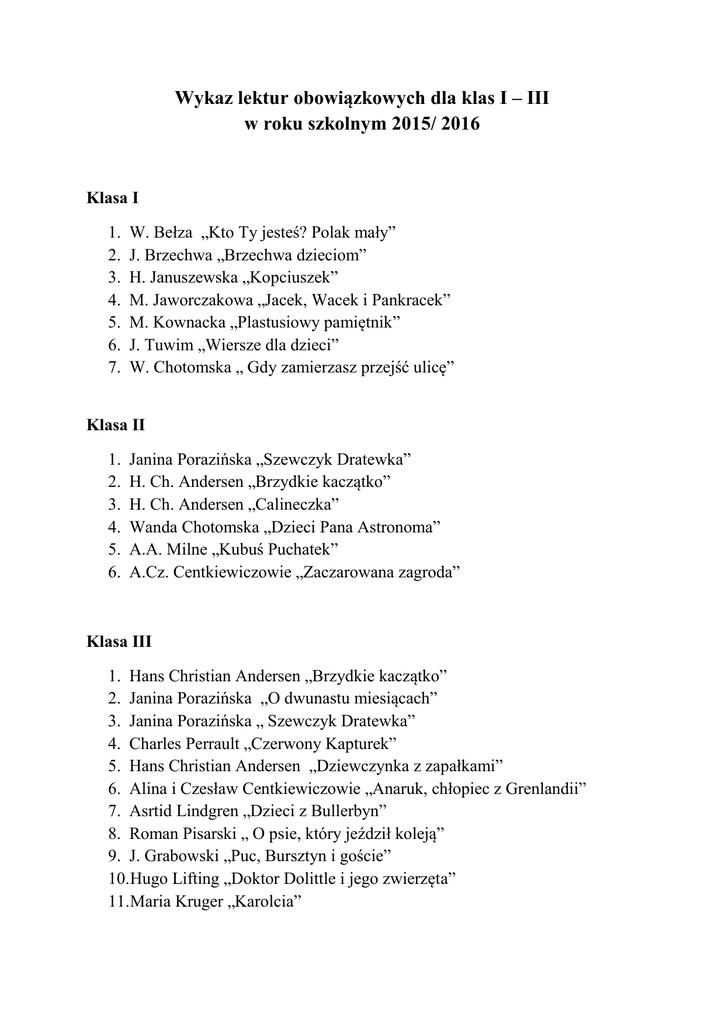 Wykaz Lektur Obowiązkowych Dla Klas I Iii W Roku Szkolnym 2015