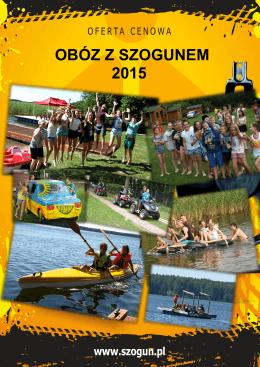 OBÓZ Z SZOGUNEM 2015 - Ośrodek Natura Park