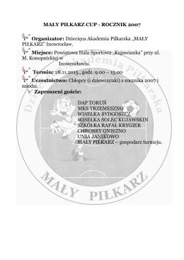 MAŁY PIŁKARZ CUP - ROCZNIK 2007 Organizator