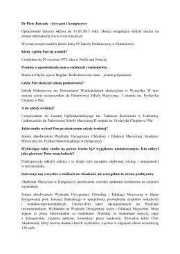 Dr Piotr Jańczak – dyrygent i kompozytor Opracowanie dotyczy