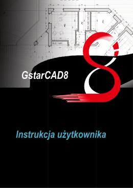 GstarCAD8 - Instrukcja użytkownika
