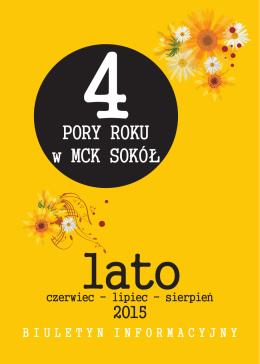 4 PORY ROKU w MCK SOKÓŁ - Małopolskie Centrum Kultury SOKÓŁ