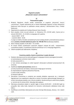 Lublin, 20.05.2015r. Regulamin projektu §1 Postanowienia ogólne 1