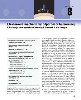 8 Efektorowe mechanizmy odporności humoralnej