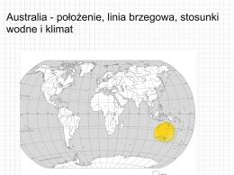Australia - położenie, linia brzegowa, stosunki wodne i klimat