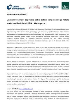 Union Investment zapewnia sobie zakup kongresowego