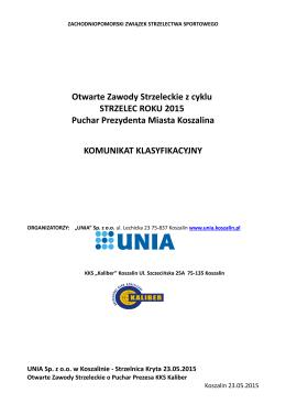 Otwarte Zawody Strzeleckie z cyklu STRZELEC - Unia