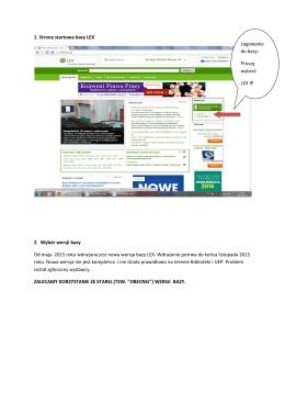 1. Strona startowa bazy LEX 2. Wybór wersji bazy Od maja 2015