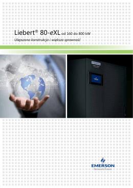 Liebert® 80-eXLod 160 do 500 kW Ulepszona konstrukcja i większa
