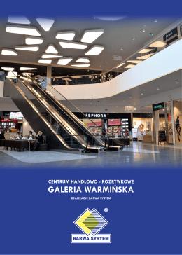 GALERIA WARMIŃSKA - BARWA SYSTEM Sp. z o.o.